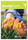 dentalfresh Ausgabe #1 2012